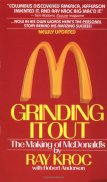 Grinding It Out: The Making of McDonald's: Kroc, Ray: 8601300195858:  Amazon.com: Books