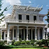 Southern Comfort: The Garden District of New OrleansRevised and Updated Edition (THE FLORA LEVY HUMANITIES SERIES)