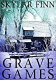 Grave Games: A Riveting Mystery