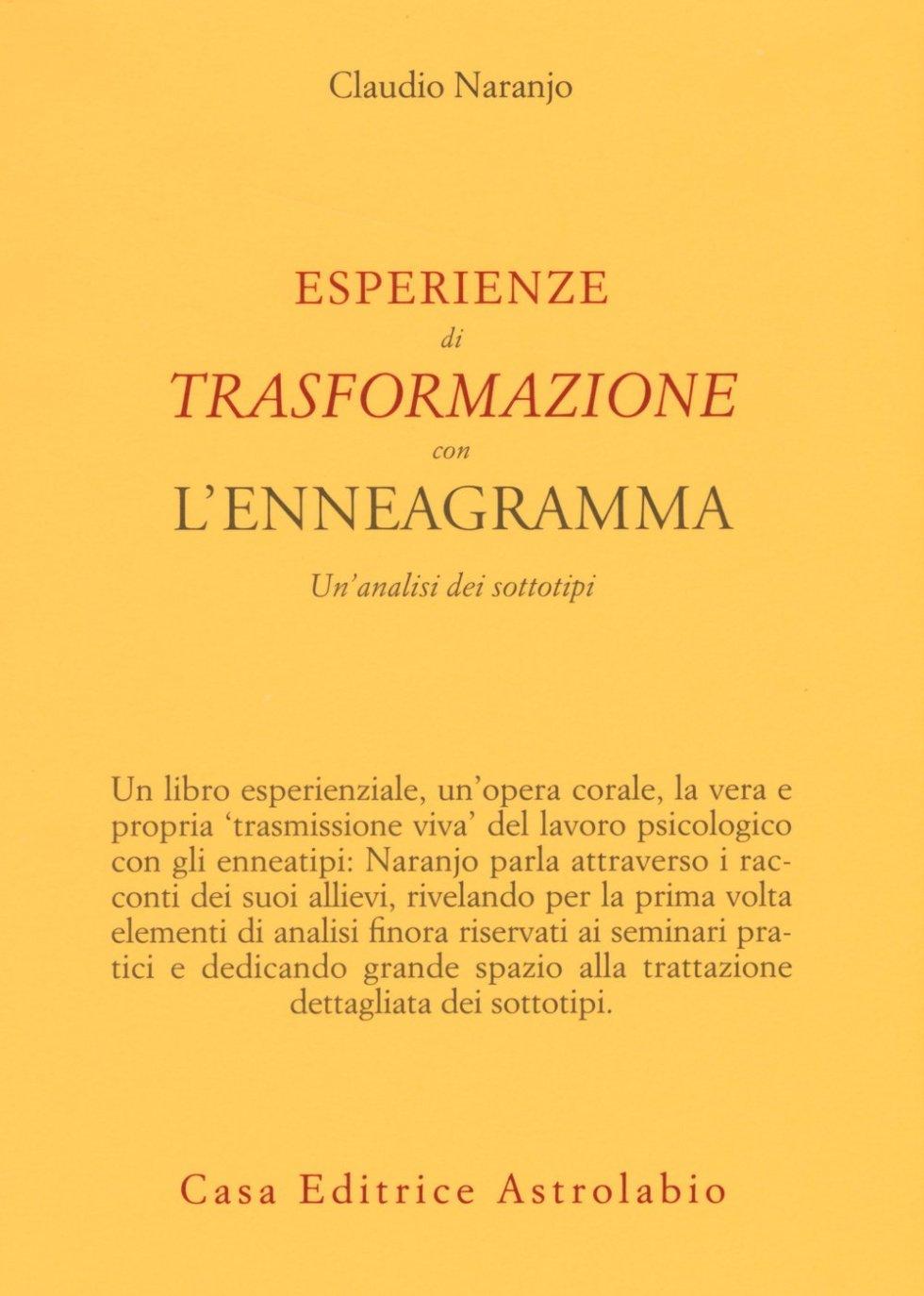 Esperienze di trasformazione con l'enneagramma. Un'analisi dei sottotipi :  Naranjo, Claudio, Cecchini, Maria Gabriella, Griffith, N.: Amazon.it: Libri