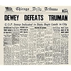 Presidential Campaign 1948 Nfront Page Of The Early Edition Of The Chicago Daily Tribune 3 November 1948 Erroneously Announcing The Defeat Of Incumbent President Harry S Truman By His Republican Rival