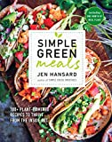 Simple Green Meals: 100+ Plant-Powered Recipes to Thrive from the Inside Out