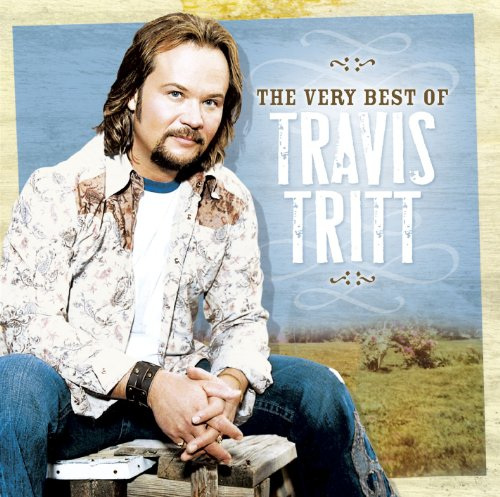 Very Best Of Travis Tritt (2 of 3 Triligoy Songs on this Album - Anymore and Tell Me I Was Dreaming)
