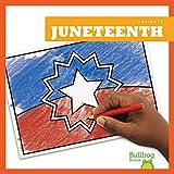 Juneteenth (Bullfrog Books: Holidays) (Holidays / Fiestas)