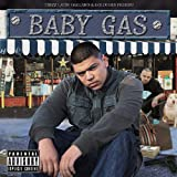Baby Gas: The Leak [Explicit]