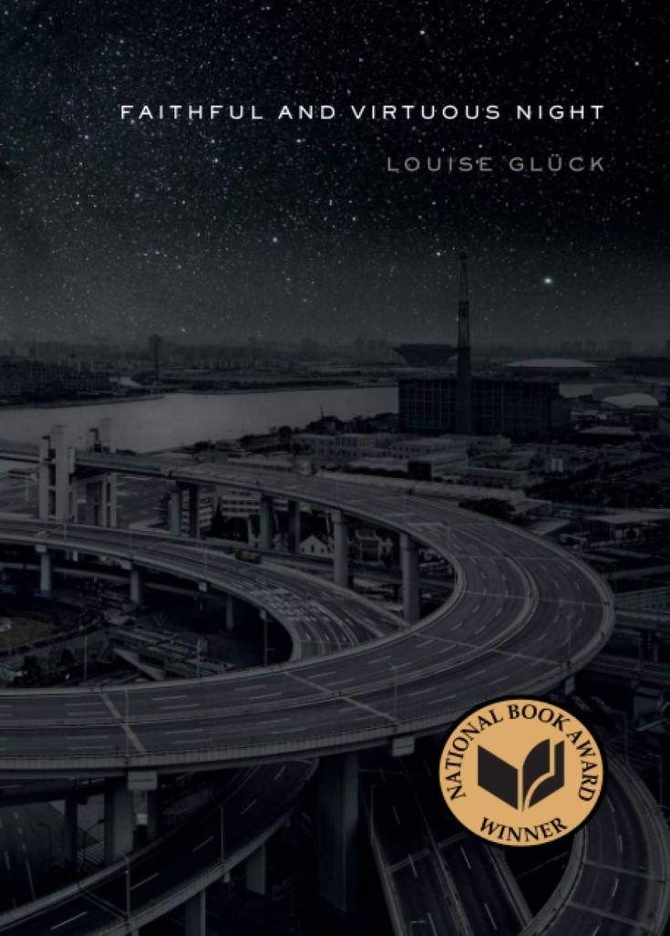 Faithful and Virtuous Night: Glück, Louise: 9780374535773: Amazon.com: Books