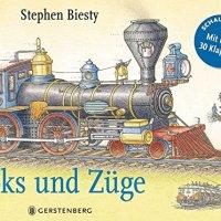 Loks und Züge : (Schau hinein! Mit über 30 Klappen) / Stephen Biesty
