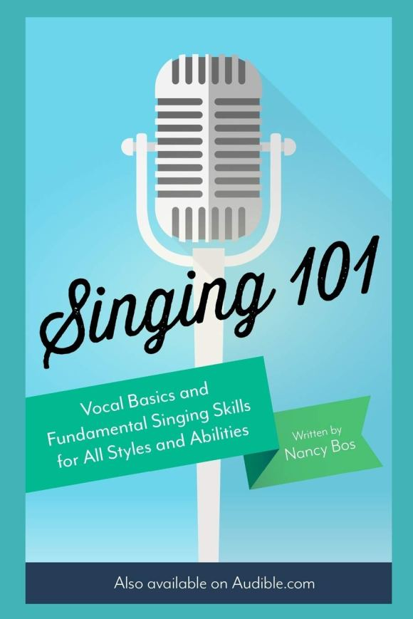 Singing 101: Vocal Basics and Fundamental Singing Skills for All ...