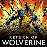 Return Of Wolverine (2018-2019)