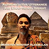 Authoritative Utterance & Exceptional Insight