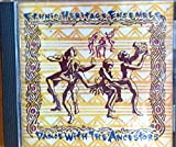 Dance With the Ancestors by Ethnic Heritage Ensemble