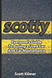 """Scotty Kilmer, mechanic for the last 50 years and star of YouTube's """"The Scotty Kilmer Channel"""" for DIY car repair (with over 200 million video views), has revised and updated his book: Everyone's Guide to Buying a Used Car and Car Maintenance. In th..."""