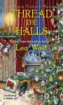 Thread the Halls (A Mainely Needlepoint Mystery) by [Wait, Lea]
