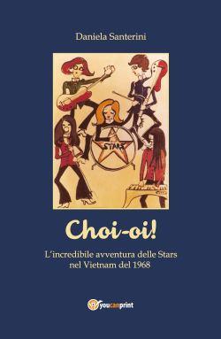 Storie di italiane in Vietnam: Le Stars