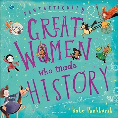 Fantastically great women who made history empowering books for little girls