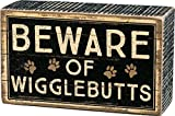 'Beware of Wigglebutts' - Box Sign from Primitives by Kathy, Brown Black, 5' x 3'
