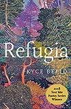 Refugia: Poems (Test Site Poetry Series)