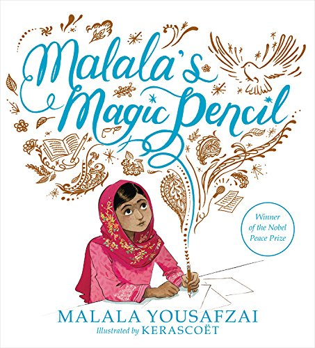 Malala's Magic Pencil: Yousafzai, Malala, Kerascoët: 9780316319577:  Amazon.com: Books