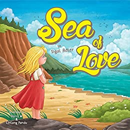 Sea Of Love : Christmas story books for children about Generosity and Giving! (Children's bedtime story picture book Book 2) by [Adler, Sigal]