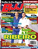 BJJ Legends Jiu-Jitsu Mag with DVD, Xande Ribeiro, Saulo Ribeiro Issue (Braulio Estima, Rafeal Mendes, Guilherme Mendes, Hillary Williams, Gracie Diet) (BJJ Legends Magazine (with all region DVD), 2010)