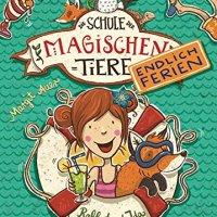 Die Schule der magischen Tiere (Band 1) / Margit Auer ; Nina Dulleck (Ill.)