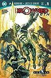 Aquaman/Justice League: Drowned Earth Special (2018-) #1 (Aquaman (2016-))