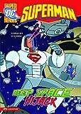 Deep Space Hijack (Superman)