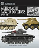 Wehrmacht Panzer Divisions 1939-45 (Essential Identification Guide)