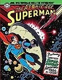 Superman: The Atomic Age Sundays Volume 3 (1956-1959) (Superman Atomic Age Sundays)