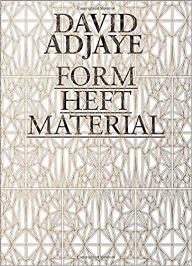 Image result for David Adjaye: Form, Heft, Material