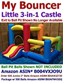 My Bouncer 3-in-1 Little Castle Bounce 118' L X 102' D X 72' H with Attached Ball Pit and Slide