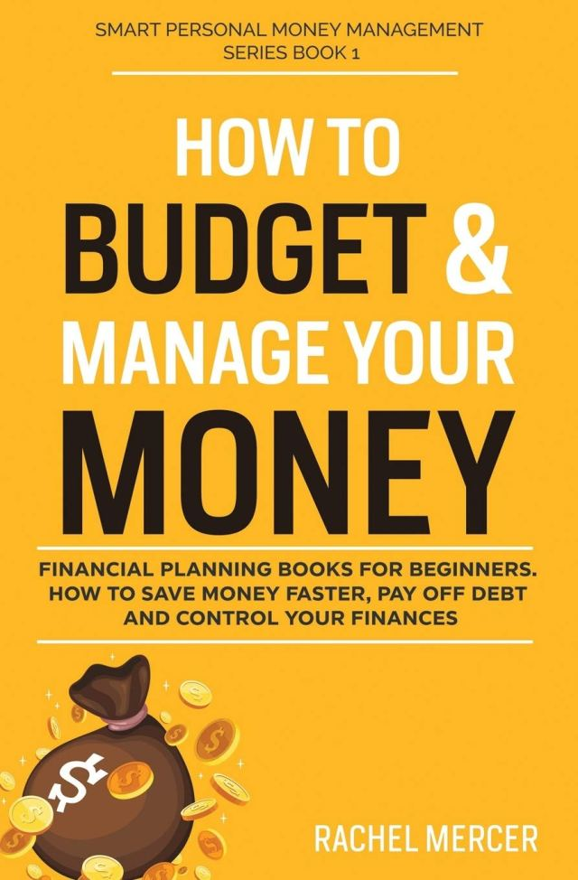 How to Budget & Manage Your Money: Financial Planning Book for
