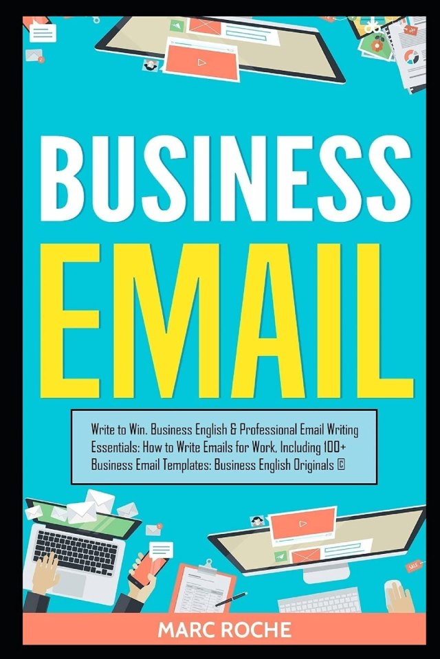 Business Email: Write to Win. Business English & Professional