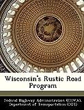 Wisconsin's Rustic Road Program