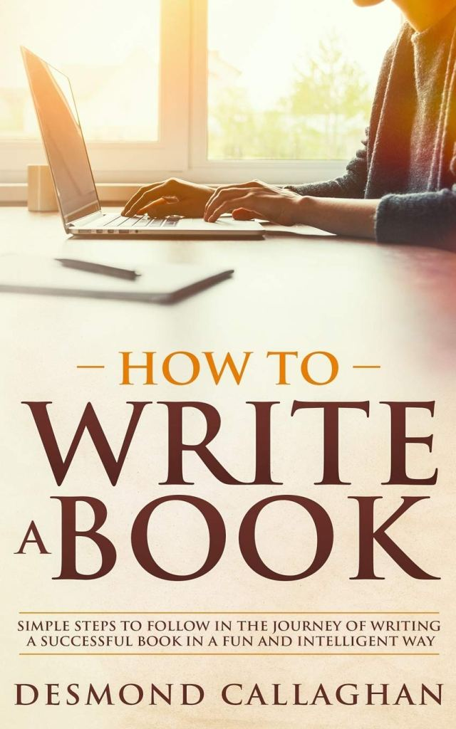 Amazon.com: HOW TO WRITE A BOOK: Simple Steps To Follow In The