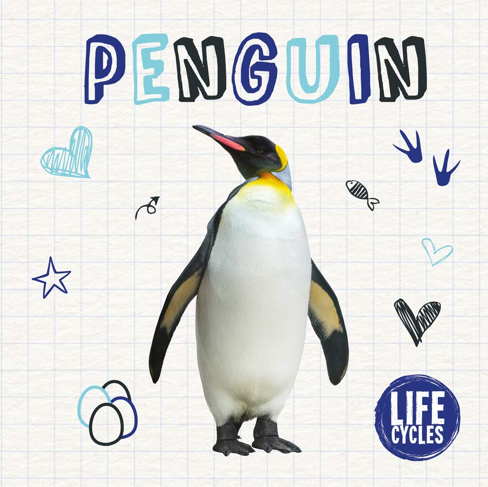 Penguin Life Cycles Brinded Alex 9781786373816 Amazon Com Books