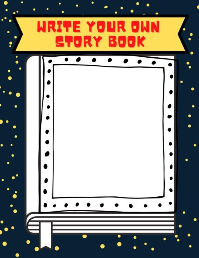 Amazon.com: Write Your Own Story Book- For kids aged 22-22: Kids
