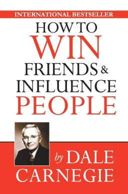 How to Win Friends & Influence People: Carnegie, Dale: 9789352612598: Amazon.com: Books