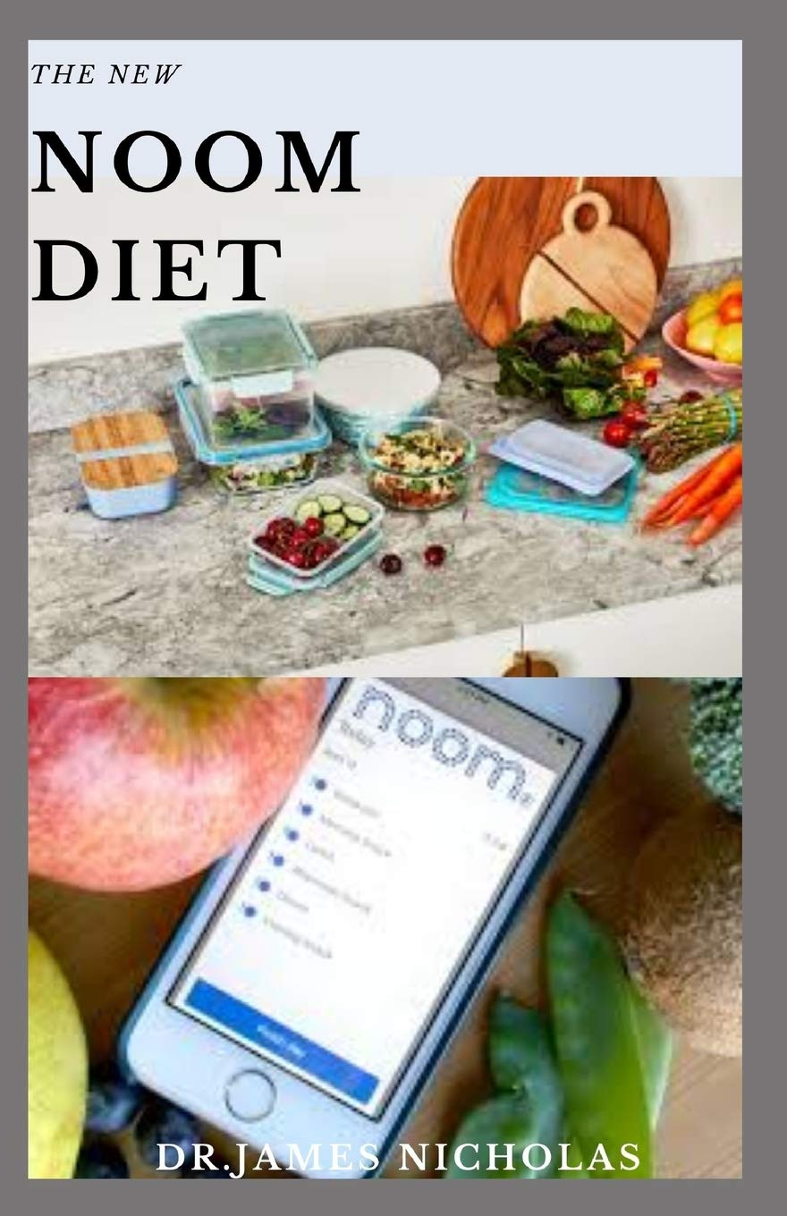 THE NEW NOOM DIET: The Complete (NOOM) Weight Loss Program ...
