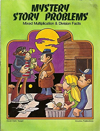 Mystery story problems: Mixed multiplication and division facts