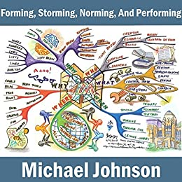 Forming, Storming, Norming, and Performing - Kindle edition by ...