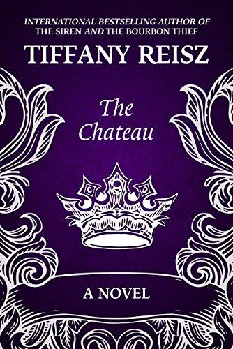The Chateau by Tiffany Reisz