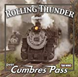 Rolling Thunder over Cumbres Pass
