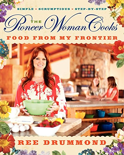 Pioneer Woman Cooks Food From My Frontier Recipes