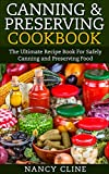 Product review for Canning & Preserving Cookbook: The Ultimate Recipe Book For Safely Canning and Preserving Food