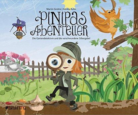Martin Grolms/ Annika Kuhn: Pinipas Abenteuer.