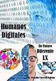 Humanos Digitales (Un Futuro Diferente nº 60) (Spanish Edition)