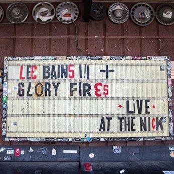 Resultado de imagen de Lee Bains III & The Glory Fires - Live at the Nick