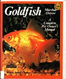 Goldfish: Everything About Aquariums, Varieties, Care, Nutrition, Diseases, and Breeding (Pet Care Series)