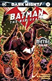 Batman: The Red Death (2017) #1 (Dark Nights: Metal (2017-2018))